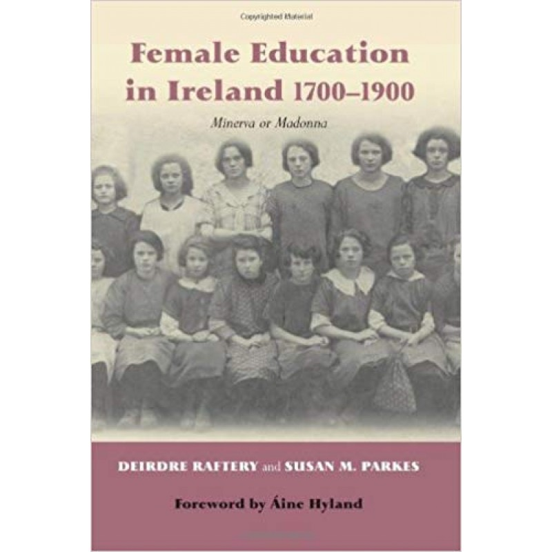 Female Education in Ireland 1700-1900