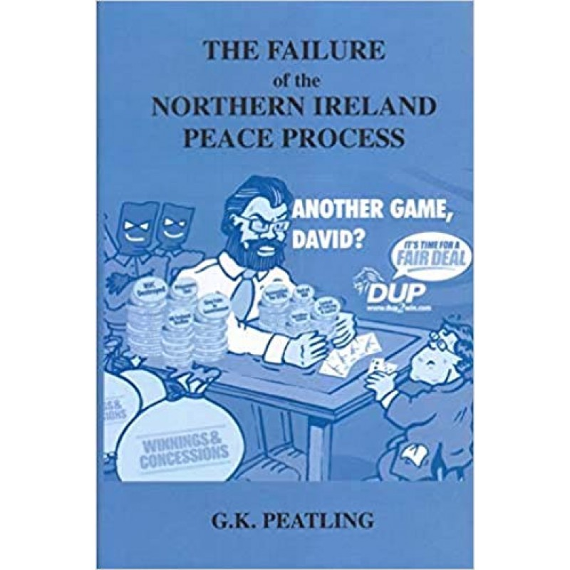 Failure of the Northern Ireland Peace Process