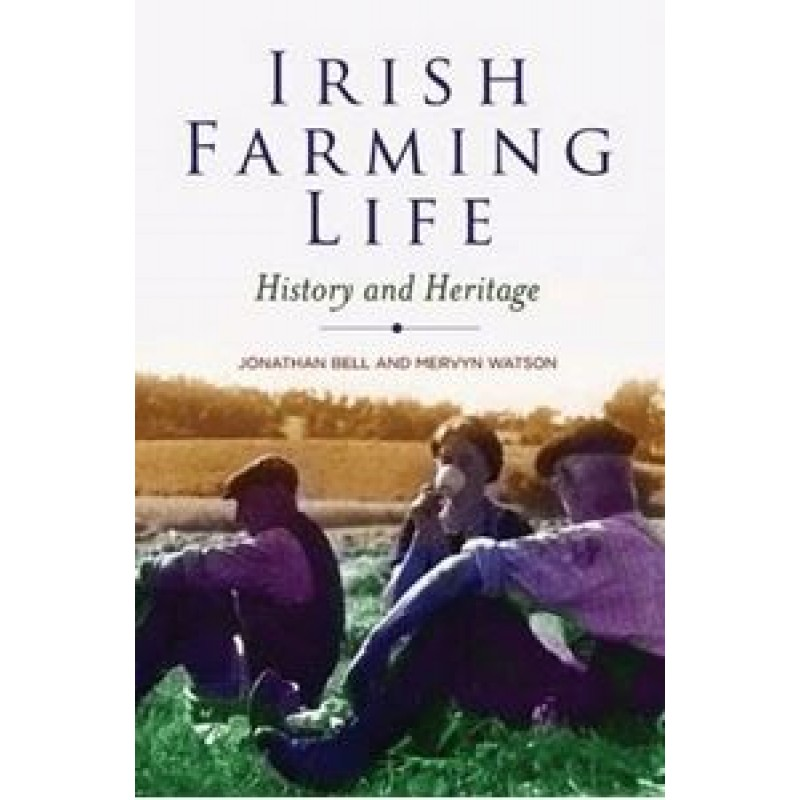 Irish Farming Life, History and Heritage.