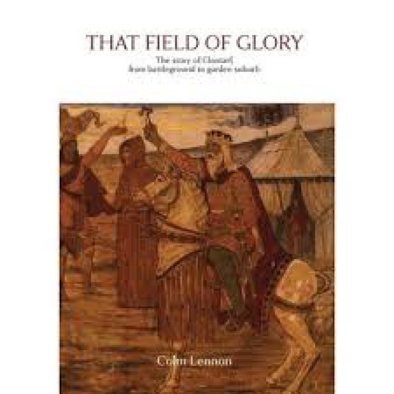 That Field of Glory: The story of Clontarf, from battleground to garden suburb