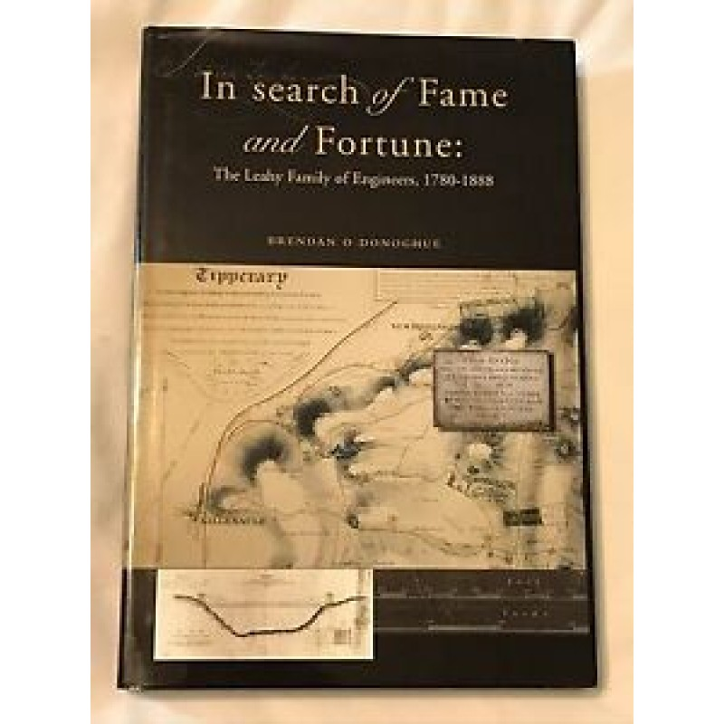 In Search of Fame and Fortune: The Leahy Family of Engineers 1780-1888
