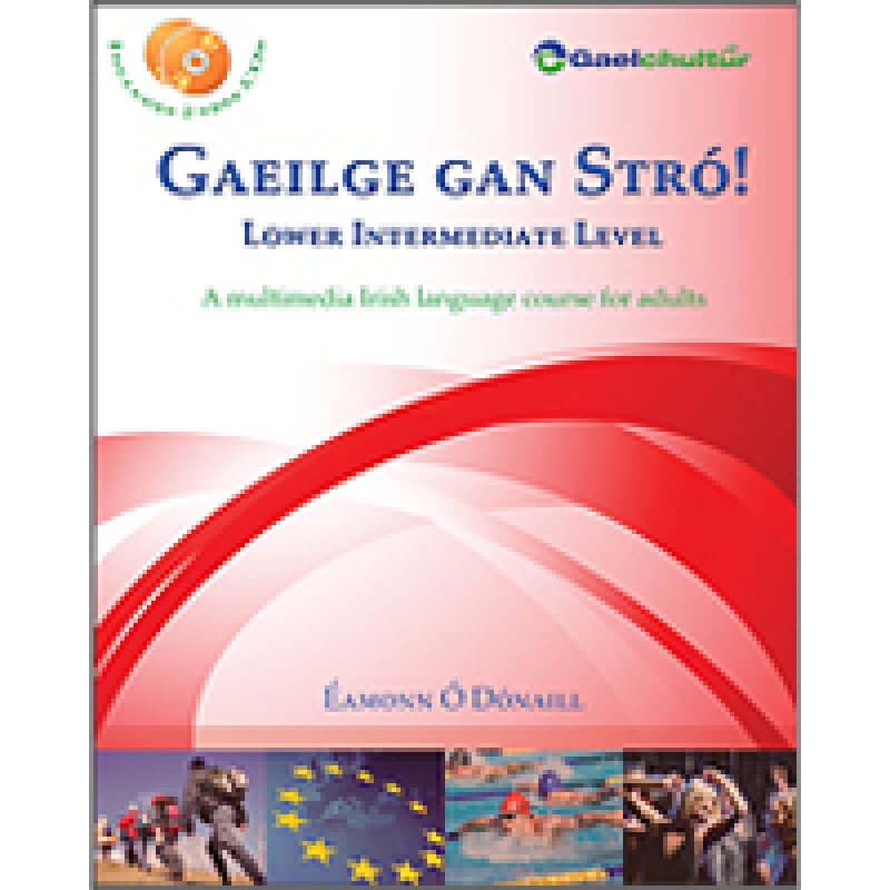 Gaeilge Gan Stro - Lower Intermediate Level