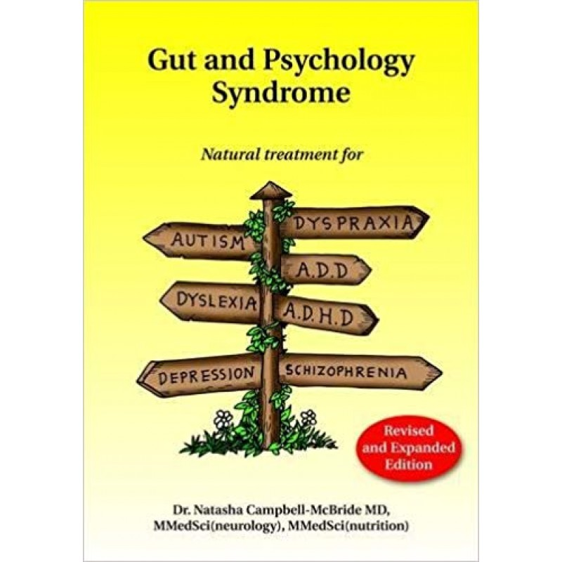 Gaps - Gut and Psychology Syndrome - Natural Treatment for Dyslexia, Dyspraxia