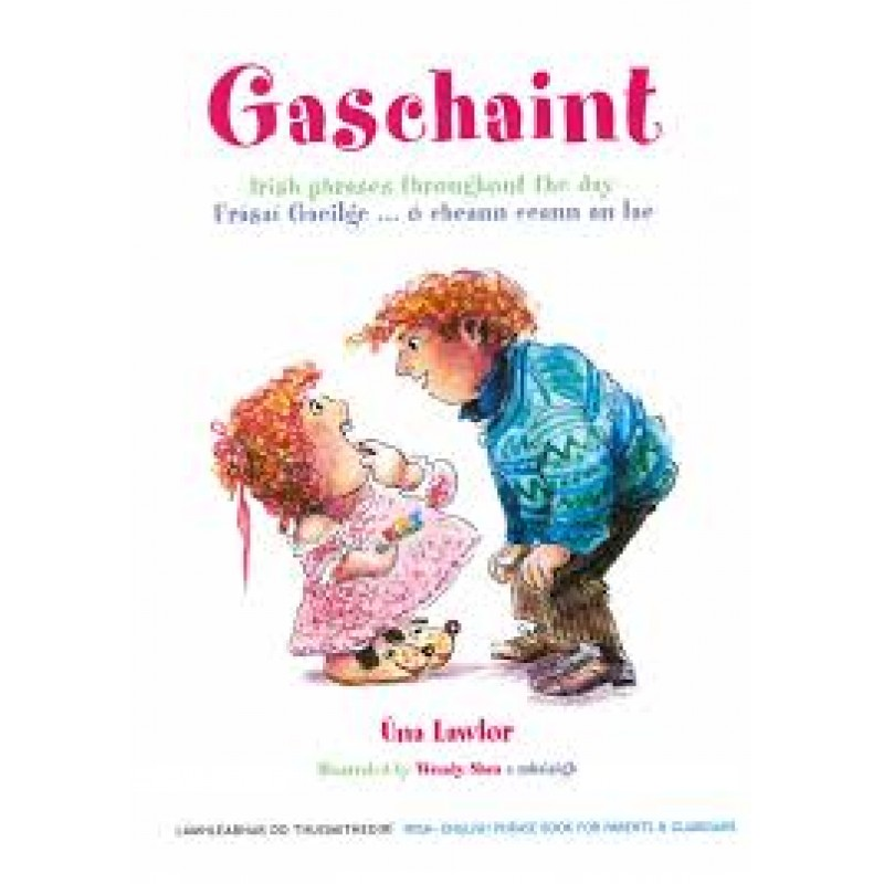 Gaschaint:  Irish Phrases Throughout the Day