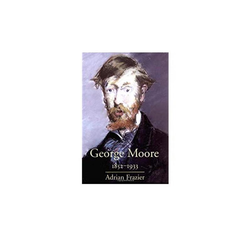 George Moore 1852-1933