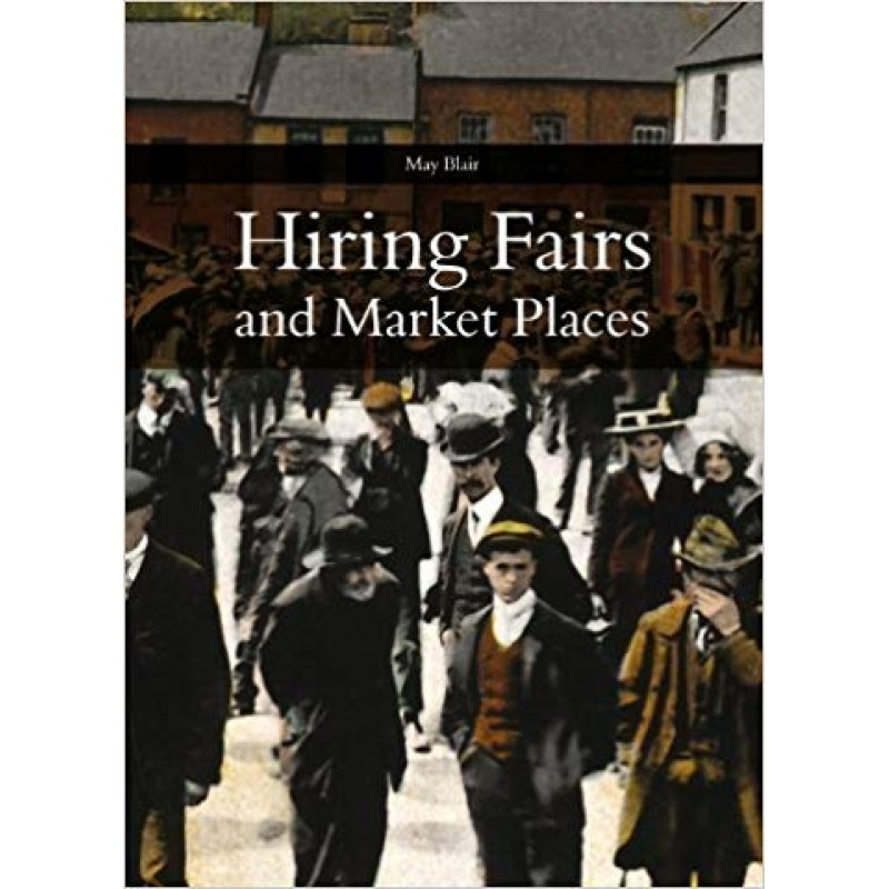 Hiring Fairs and Market Places