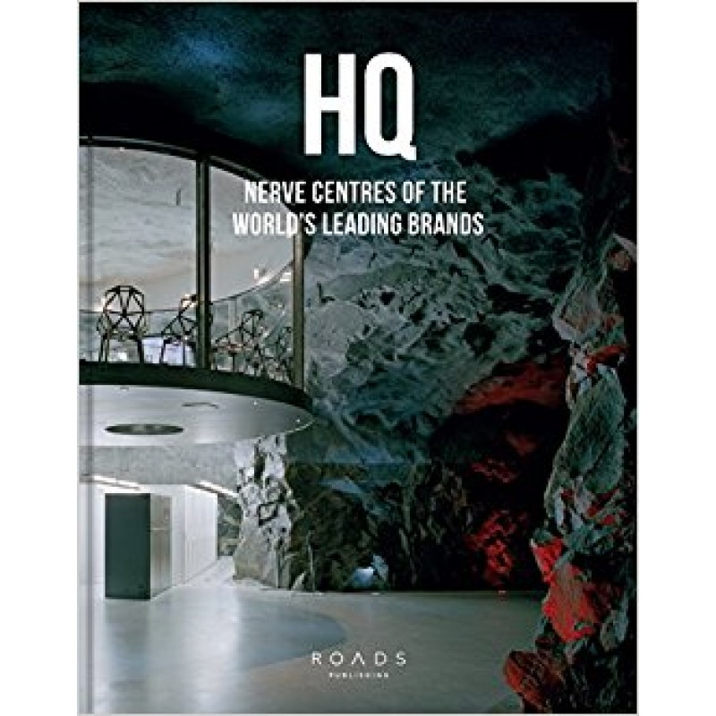 HQ - Nerve Centres of the World's Leading Brands