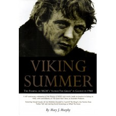 Viking Summer - The Filming of 'Alfred The Great' in Galway in 1968
