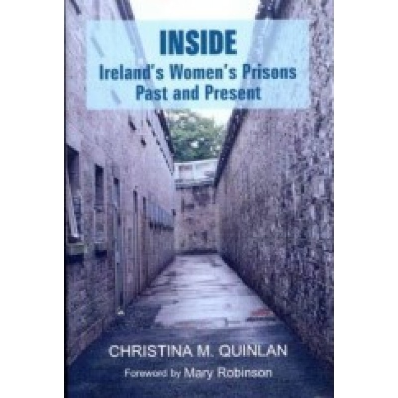 Inside - Irelands Womens Prisons Past and Present
