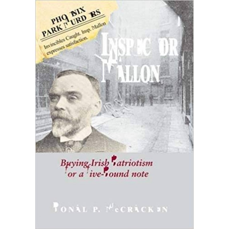 Inspector Mallon - Buying Irish Patriotism for a Five-pound Note