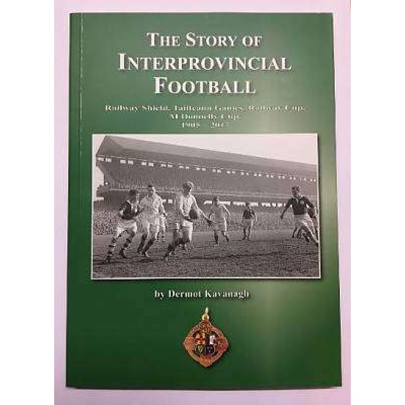 The Story Of Interprovincial Football.