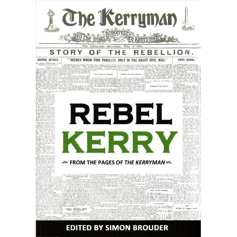 Rebel Kerry, From The Pages Of The Kerryman.