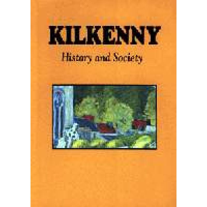 Kilkenny: History and Society