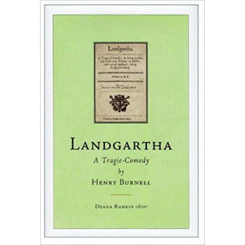 Landgartha: A Tragie-Comedy