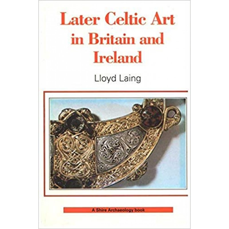 Later Celtic Art and Britain and Ireland