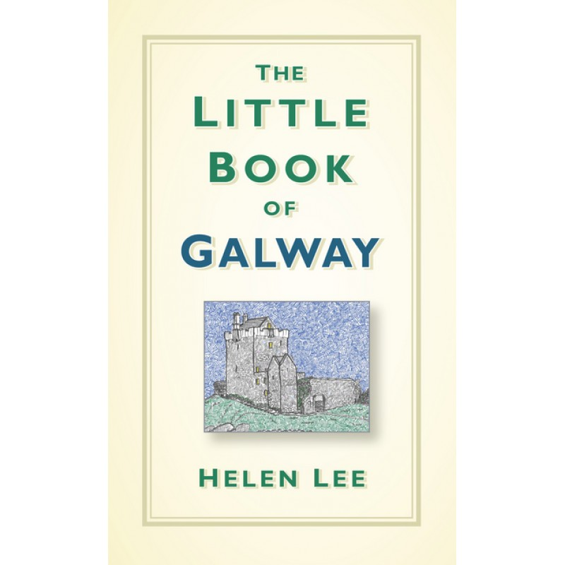 The Little Book Of Galway.