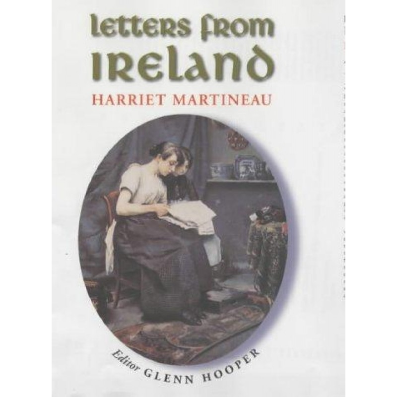Letters From Ireland -Harriet Martineau