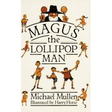 Magus the Lollipop Man