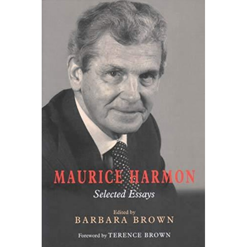 Maurice Harmon - Selected Essays