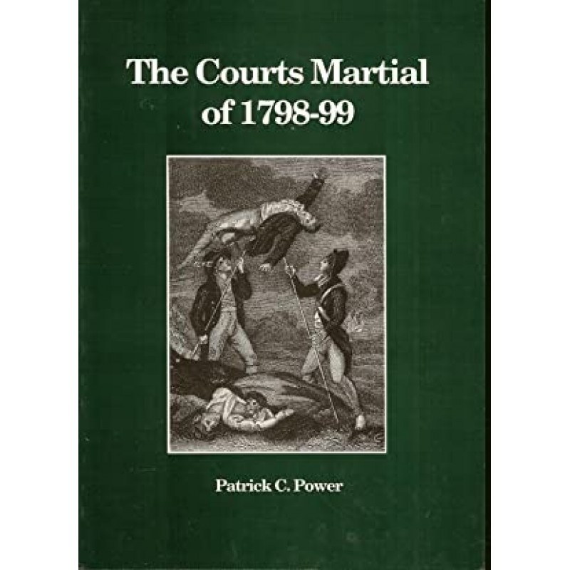 The Court Martial of 1798 - 99