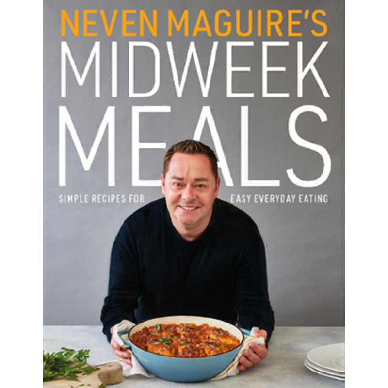 Nevin Maguire's Midweek Meals
