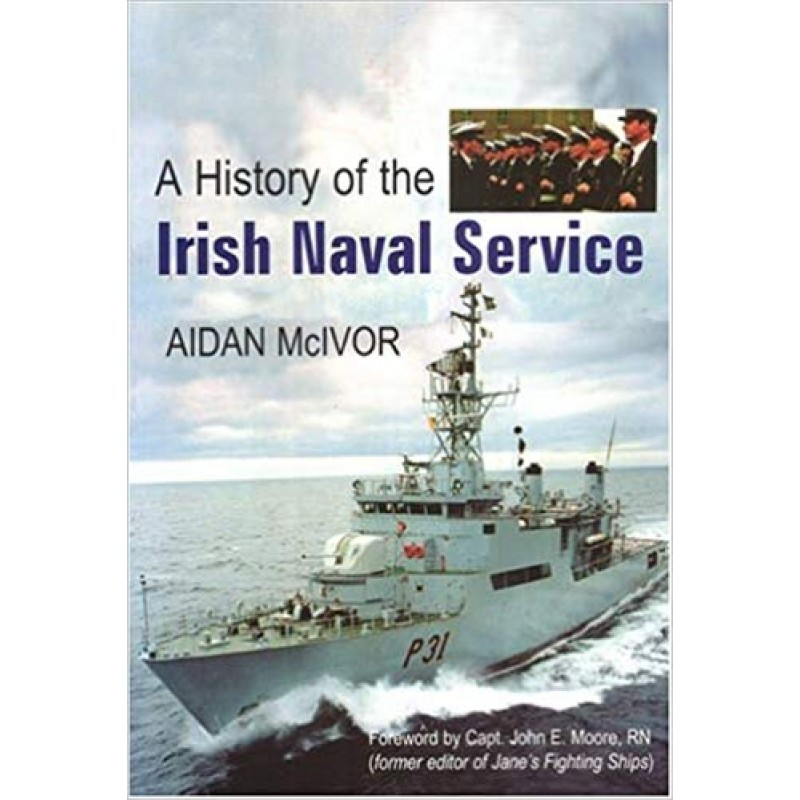 A History of the Irish Naval Service