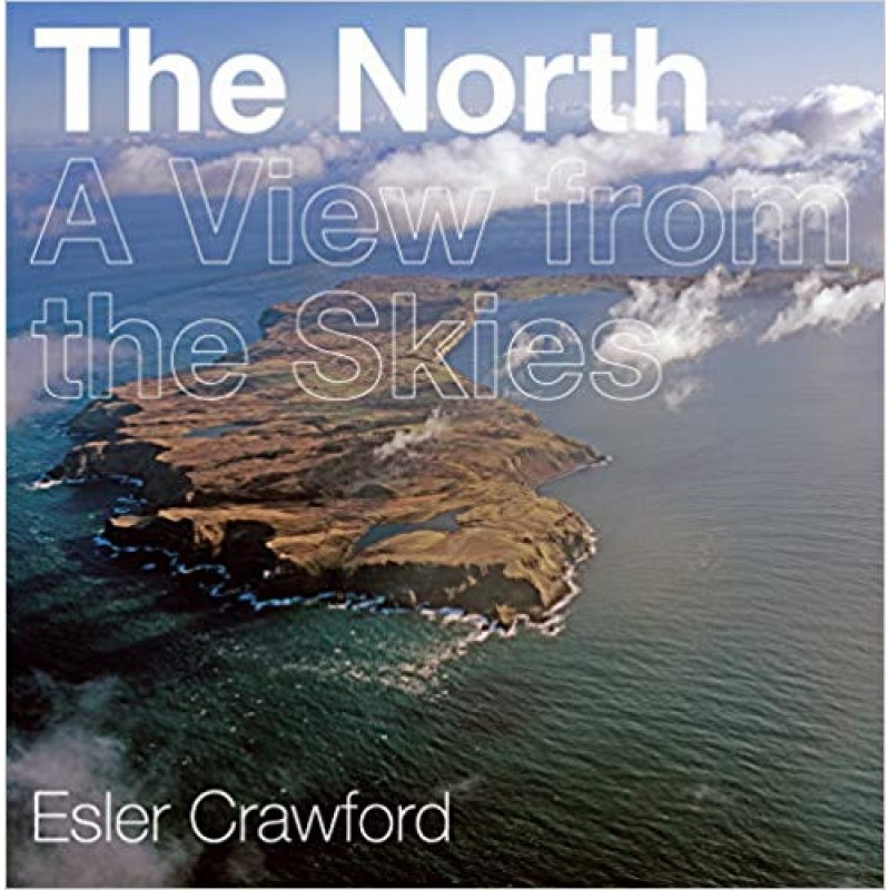 The North: A View from the Skies.