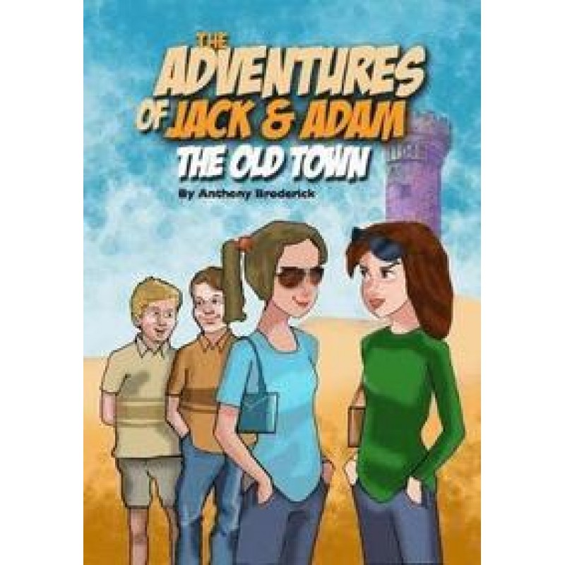 The Adventures of Jack and Adam - The Old Town.