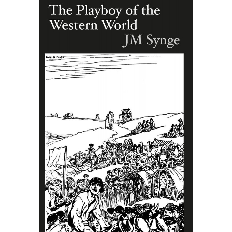 Playboy of the Western World Synge, J. M.