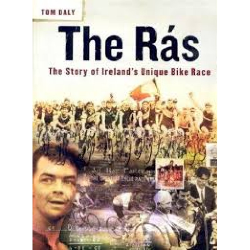 The Rás - The Story of Ireland's Unique Bike Race