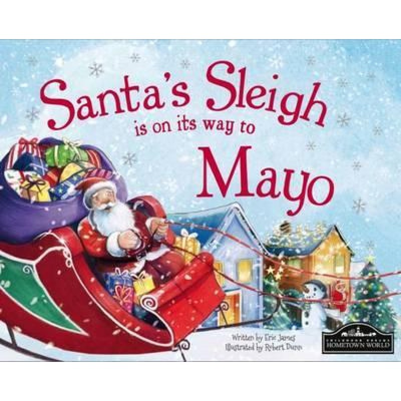 Santa's Sleigh is on its way to Mayo.