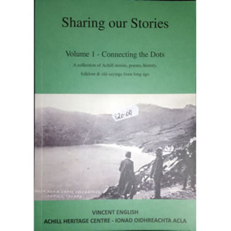 Sharing our Stories - Volume 1 - Connecting the Dots