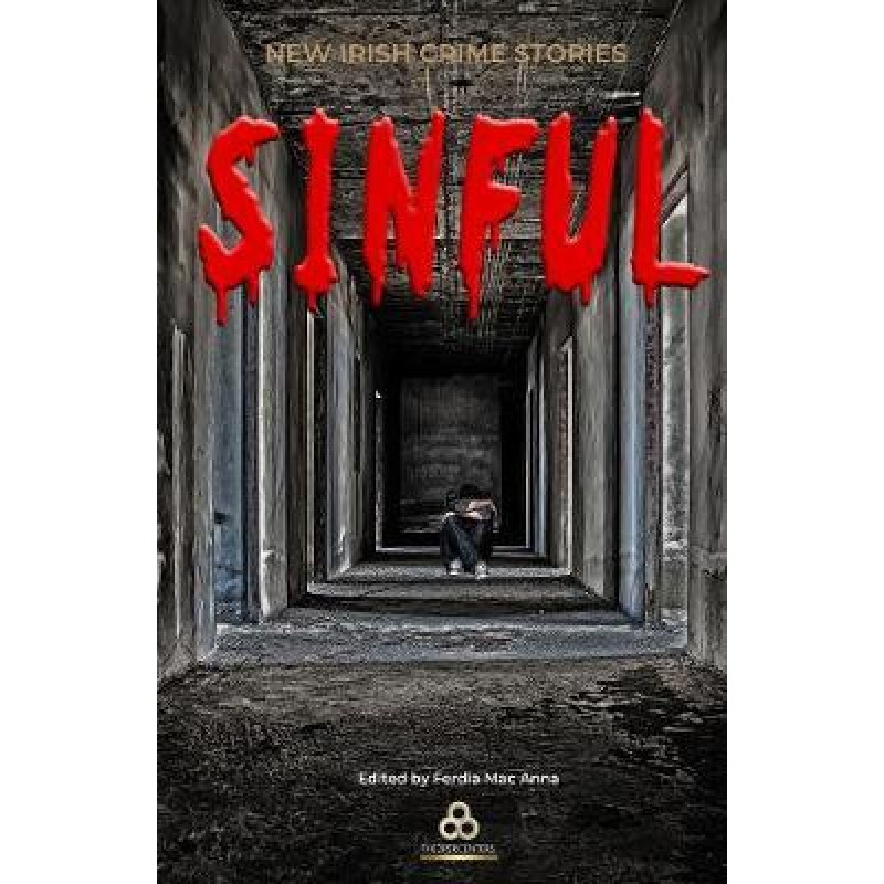Sinful : New Irish Crime Stories