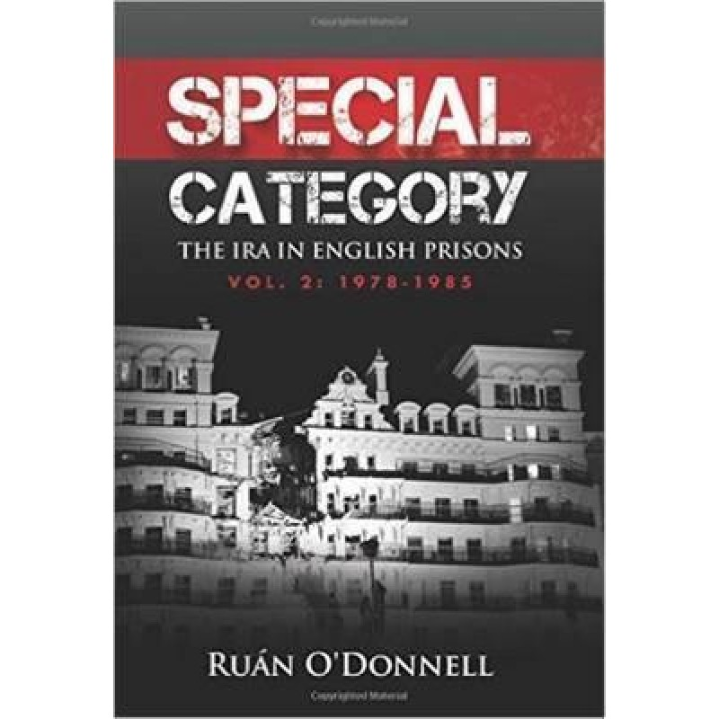 Special Category, The IRA In English Prisons- Vol 2: 1978-1985