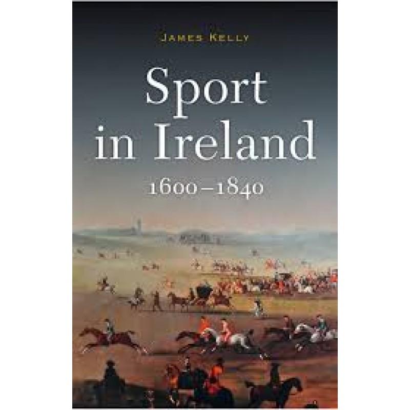 Sport In Ireland 1600-1840