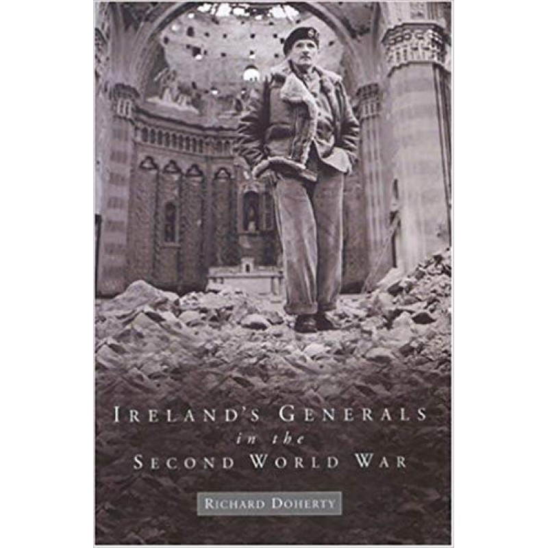 Ireland's Generals in the Second World War
