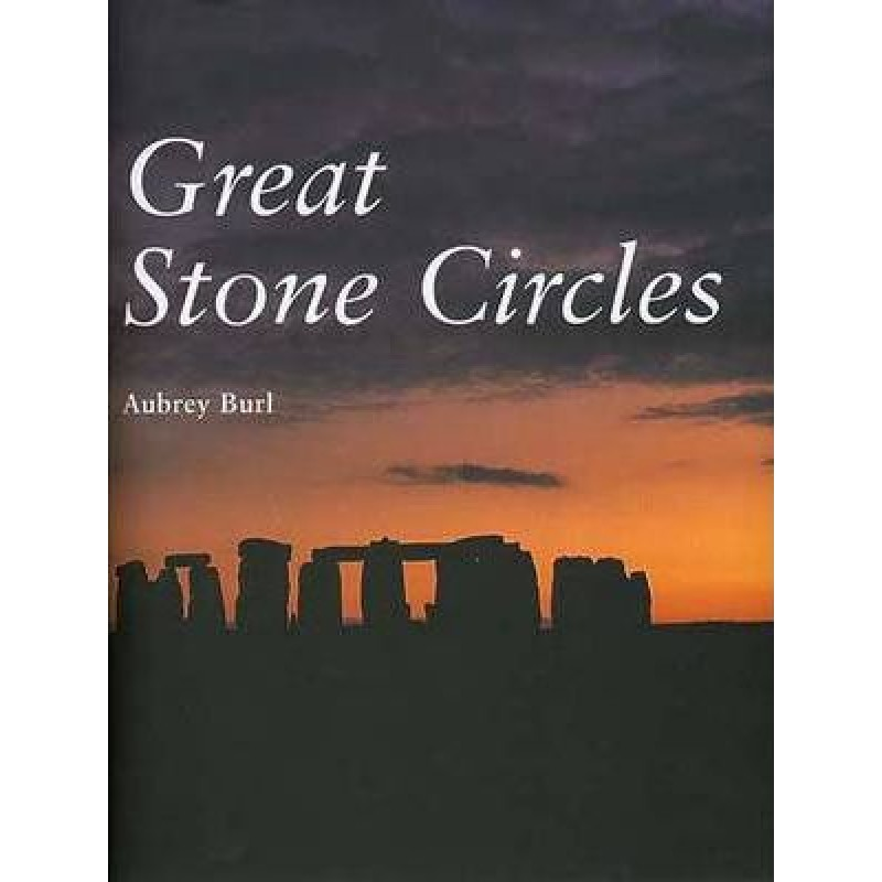 Great Stone Circles - Fables Fictions Places