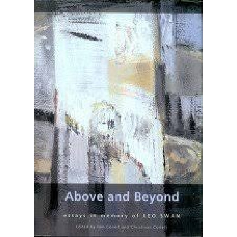 Above and Beyond - Essays in Memory of Leo Swan