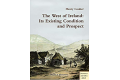 The West of Ireland: Its Existing Condition and Prospect