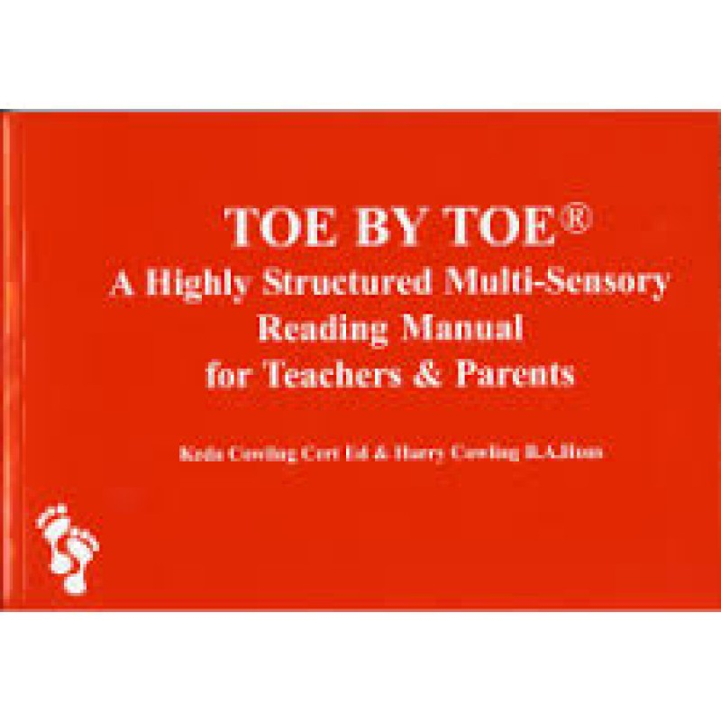 Toe by Toe - A Highly Structured Multi - Sensory Reading Manual for Teachers and Parents