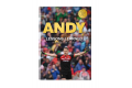 Andy – Lessons Learned in Pursuit of Glory ( Pre-Order) - Limited Edition