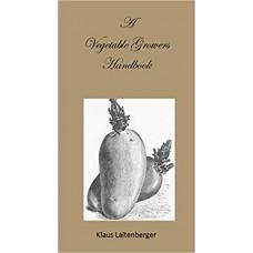 A Vegetable Growers Handbook