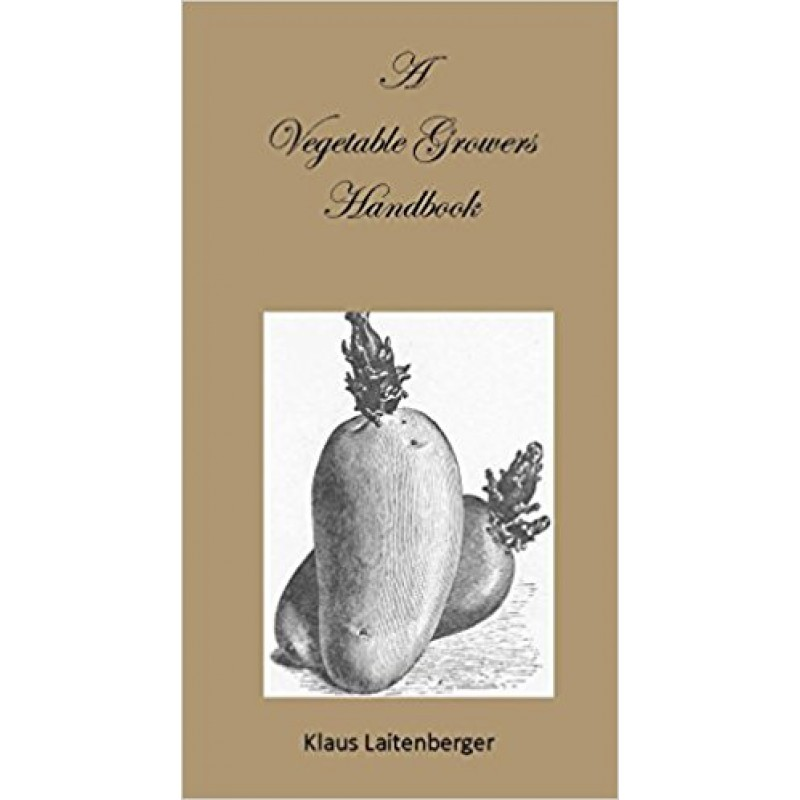 A Vegetable Growers Handbook