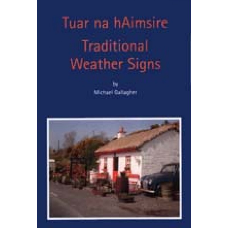 Tuar na hAimsire - Traditional Weather Signs