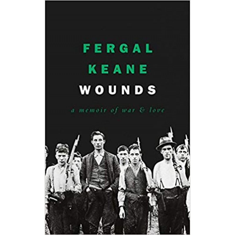 Wounds A Memoir of War and Love - Hardback